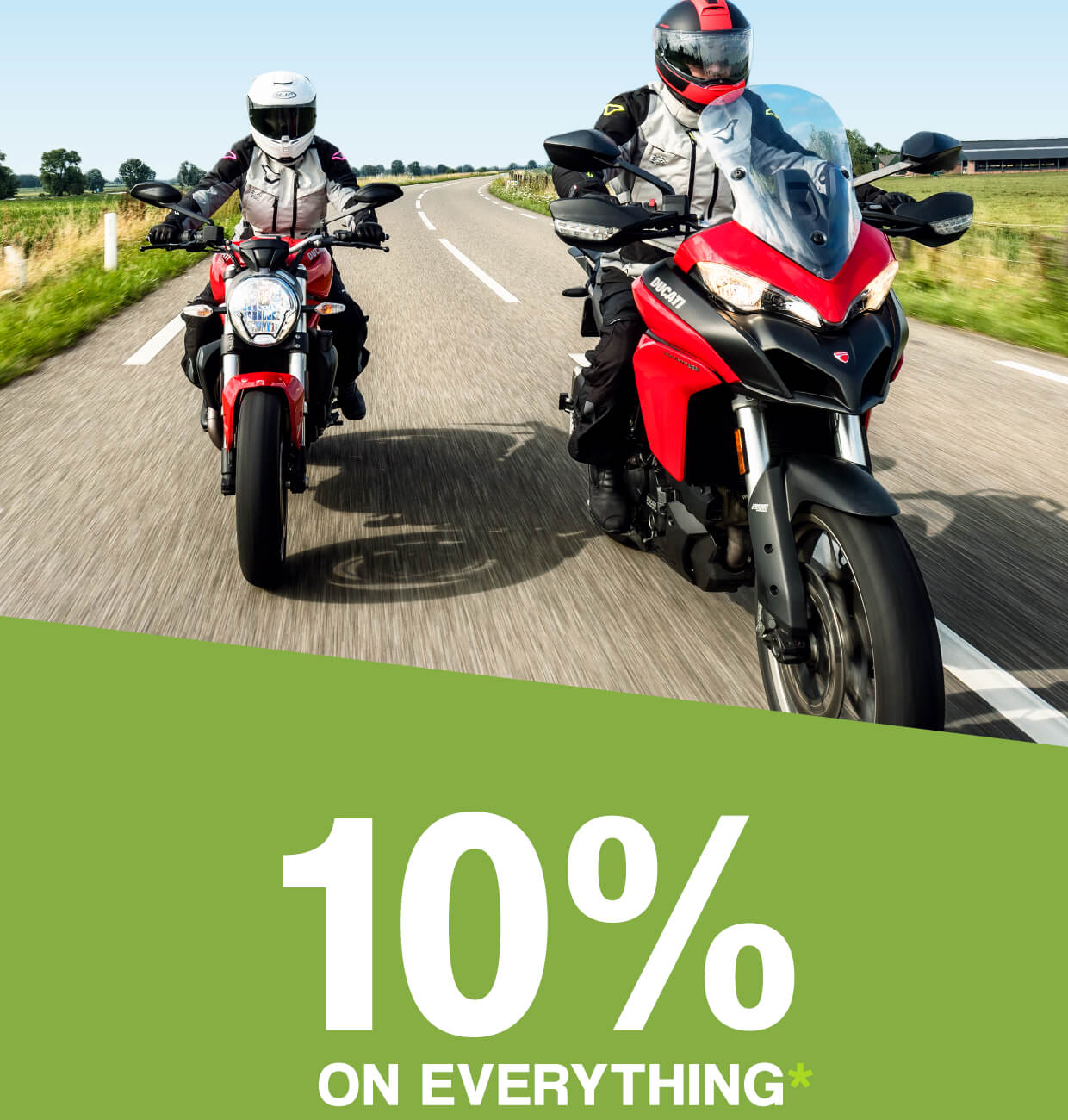 10% on everything*